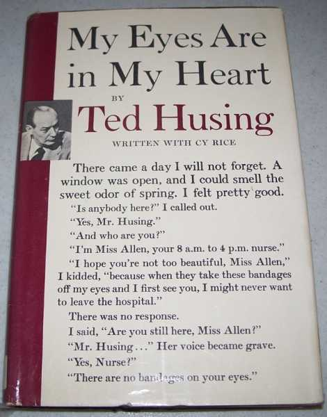 My Eyes Are in My Heart, Husing, Ted with Rice, Cy