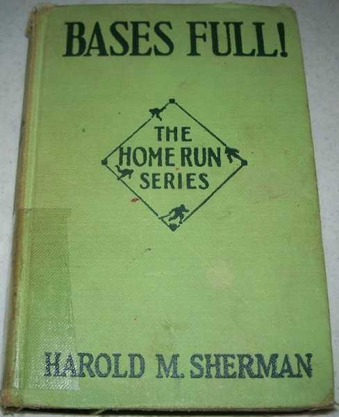 Bases Full! Ernie Challenges the World (The Home Run Series), Sherman, Harold M.