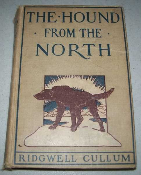 The Hound from the North, Cullum, Ridgwell