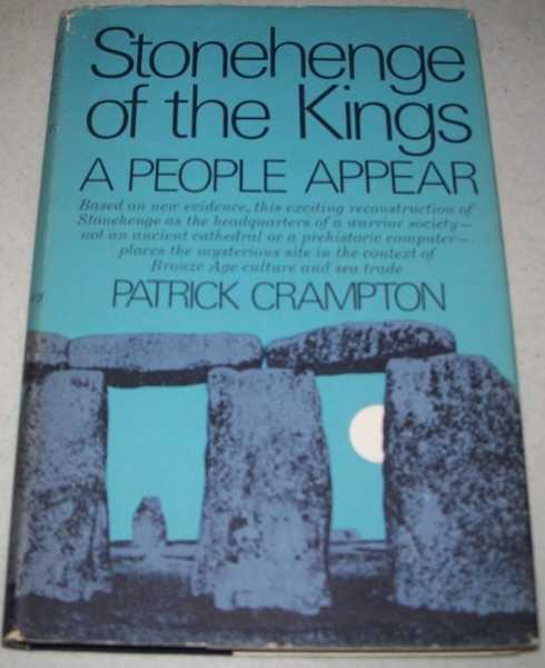 Stonehenge of the Kings: A People Appear, Crampton, Patrick