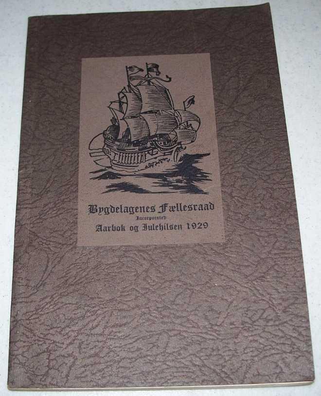 Bygdelagenes Faellesraad, Inc: Aarbok of Julehilsen 1929, Slagsvold, P.L.
