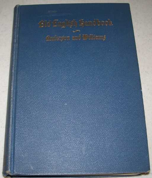 Old English Handbook, Anderson, Marjorie and Williams, Blanche Colton