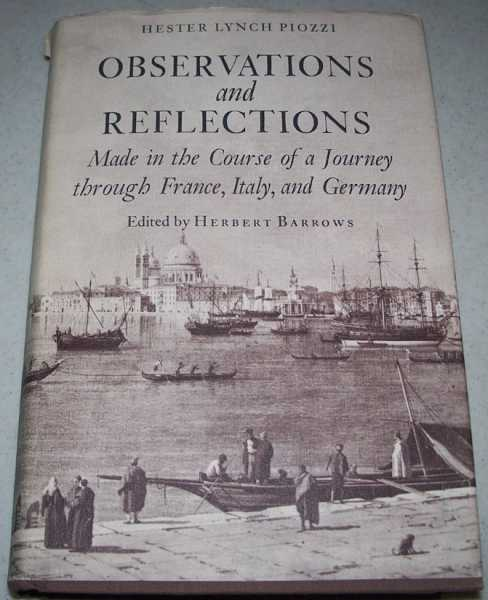 Observations and Reflections Made in the Course of a Journey through France, Italy and Germany, Piozzi, Hester Lynch