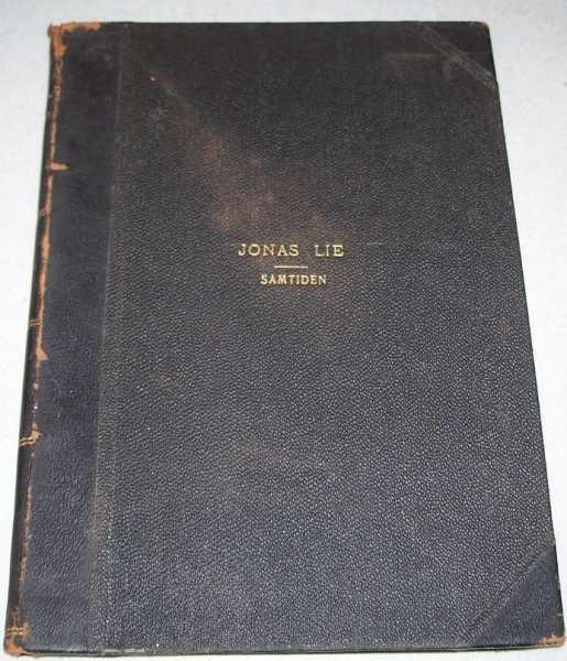 Jonas Lie et Festskrift I Anledning af hans: 60 Aarige Fodselsdag, Samtiden