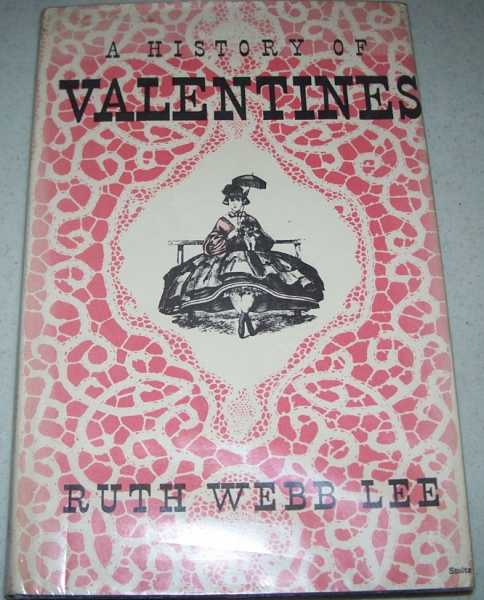 A History of Valentines, Lee, Ruth Webb