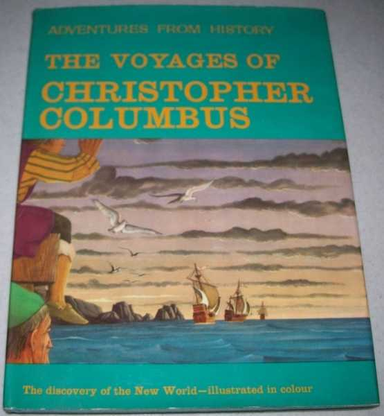 The Voyages of Christopher Columbus (Adventures from History), Waldman, Guido