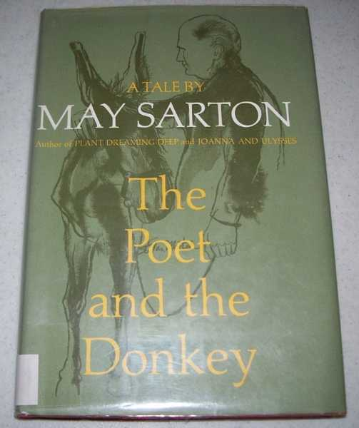 The Poet and the Donkey: A Tale, Sarton, May