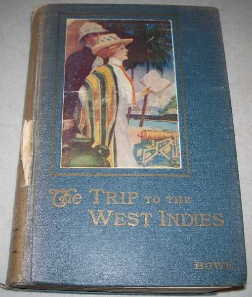 The Trip to the West Indies, Howe, E.W.