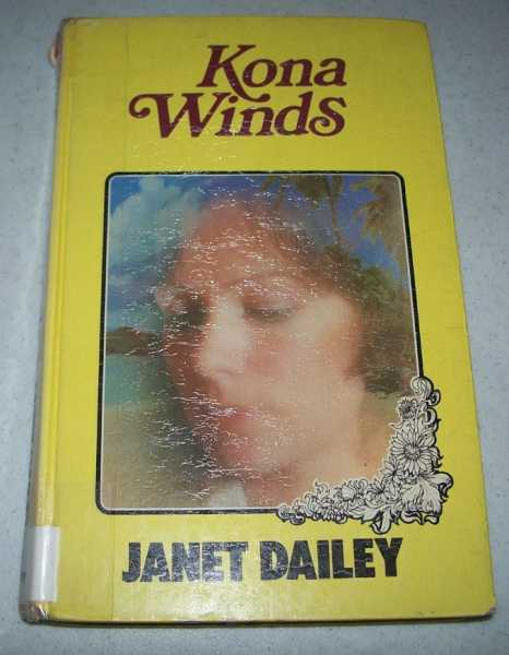 Kona Winds (Large Print Edition), Dailey, Janet