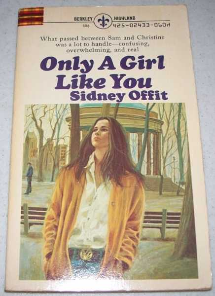 Only a Girl Like You, Offit, Sidney