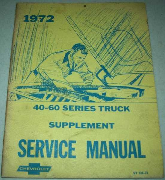 1972 Chassis Service Manual Supplement Covering Series 40-60 Chevrolet Trucks, N/A