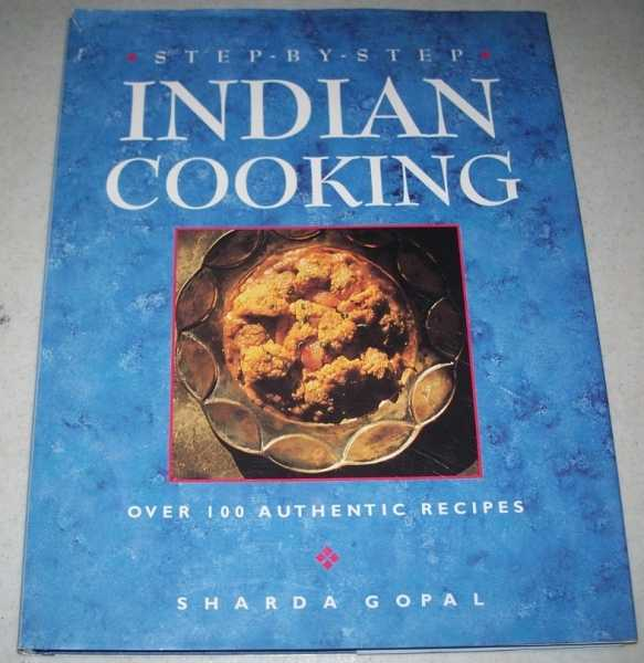 Step-by-Step Indian Cooking, Gopal, Sharda