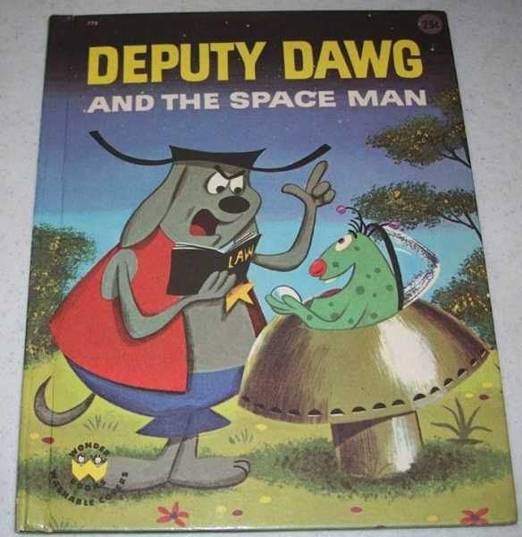 Deputy Dawg and the Space Man (Wonder Books 773), Sand, Helen