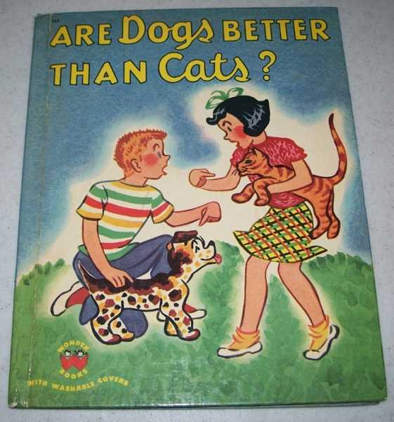 Are Dogs Better than Cats? (Wonder Books 565), Le Grand