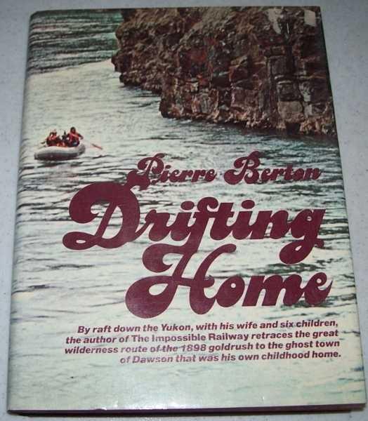 Drifting Home, Berton, Pierre