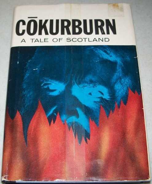 Cokurburn: A Tale of Scotland, Brown, Kirkland