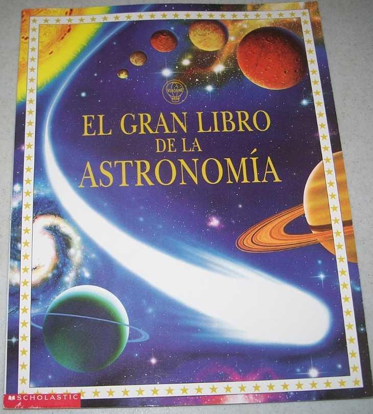 El Gran Libro de la Astronomia, Miles, Lisa y Smith, Alastair