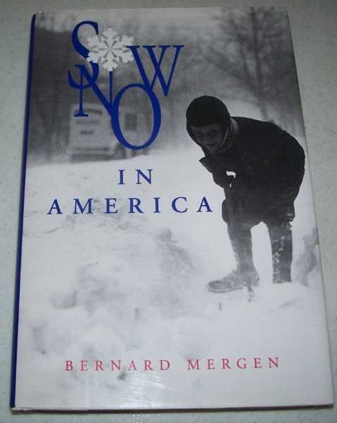 Snow in America, Mergen, Bernard