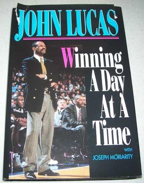 Winning a Day at a Time, Lucas, John with Moriarity, Joseph