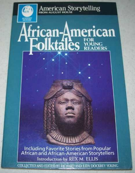 African American Folktales for Young Readers, Young, Richard and Judy Dockrey