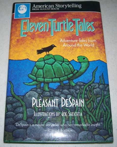 Eleven Turtle Tales: Adventure Tales from Around the World, DeSpain, Pleasant