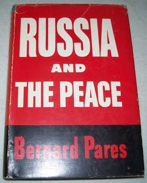Russia and the Peace, Pares, Bernard
