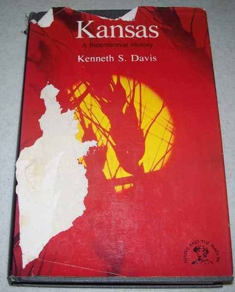 Kansas: A Bicentennial History (The States and the Nations Series), Davis, Kenneth S.