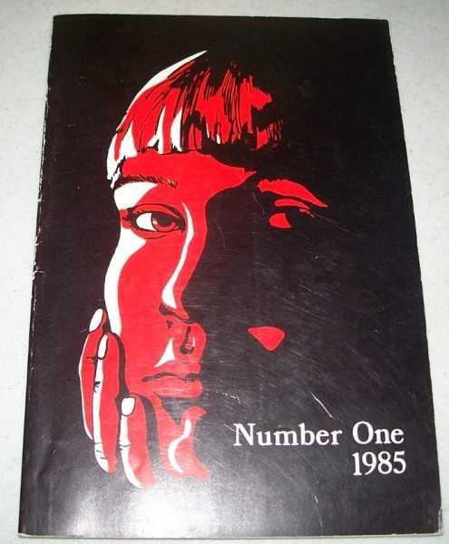 Number One 1985: Student Magazine of the University of Missouri Kansas City (UMKC), Blount, Rick (ed.)