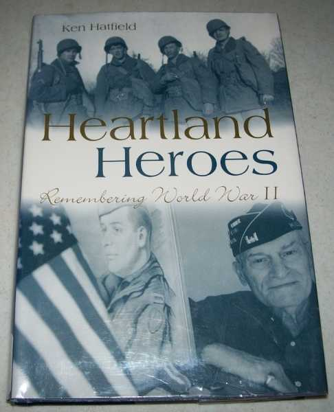 Heartland Heroes: Remembering World War II, Hatfield, Ken
