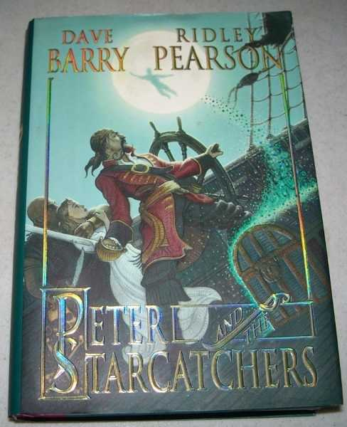 Peter and the Starcatchers, Barry, Dave and Pearson, Ridley