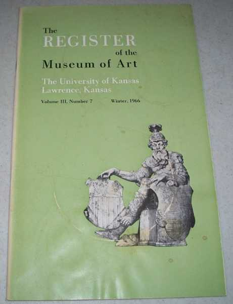 The Register of the Museum of Art Volume III, Number 7, Winter 1966 (The University of Kansas), N/A