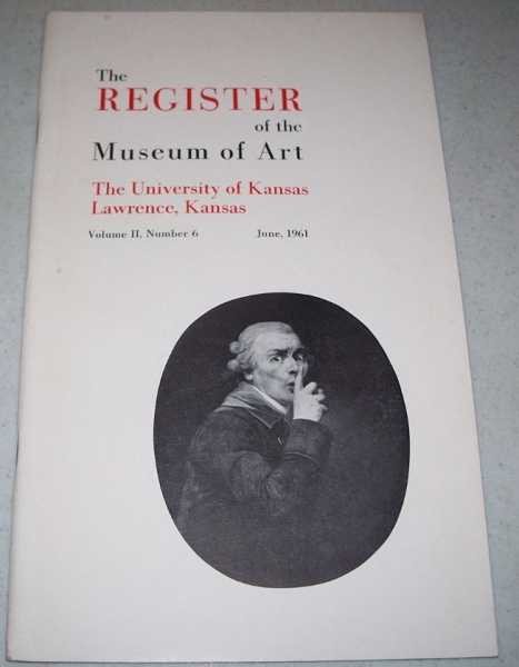 The Register of the Museum of Art Volume II, Number 6, June 1961 (The University of Kansas), N/A