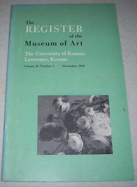 The Register of the Museum of Art Volume II, Number 5, December 1960 (The University of Kansas), N/A