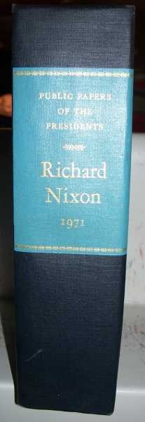 Public Papers of the Presidents: Richard M. Nixon 1971, Nixon, Richard M.