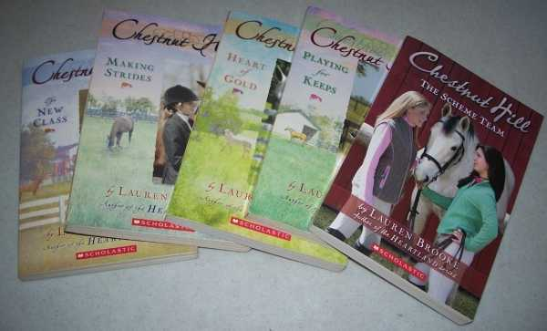 Chestnut Hill Books 1-5: 1-The New Class; 2-Making Strides; 3-Heart of Gold; 4-Playing for Keeps; 5-The Scheme Team, Brooke, Lauren