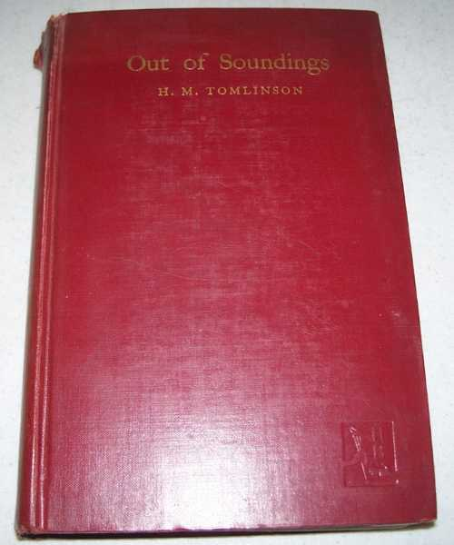 Out of Soundings, Tomlinson, H.M.