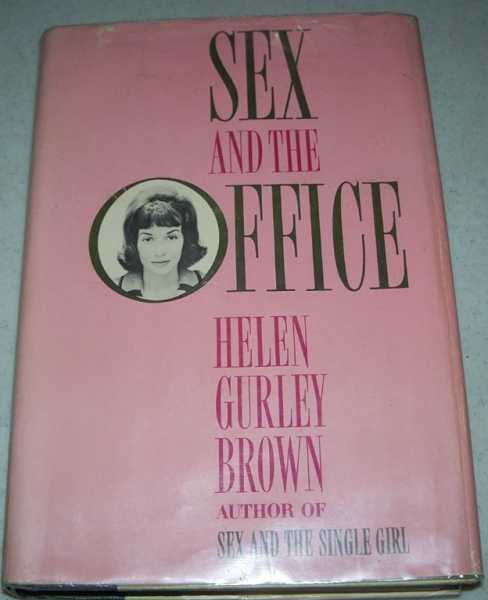 Sex and the Office, Brown, Helen Gurley