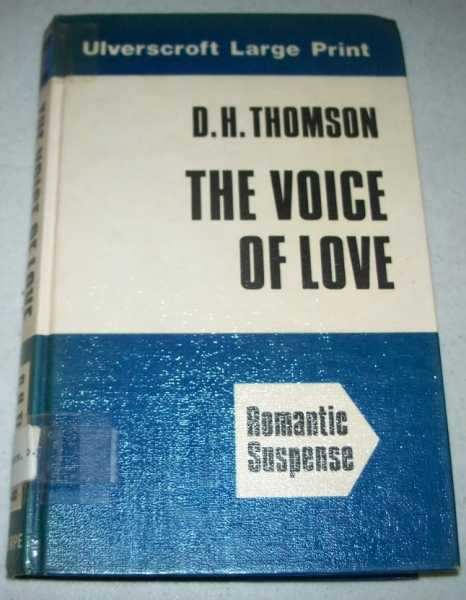 The Voice of Love (Large Print Edition), Thomson, D.H.