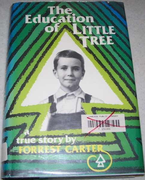The Education of Little Tree: A True Story, Carter, Forrest