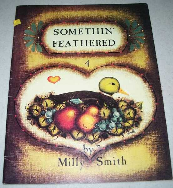 Somethin' Feathered 4, Smith, Milly