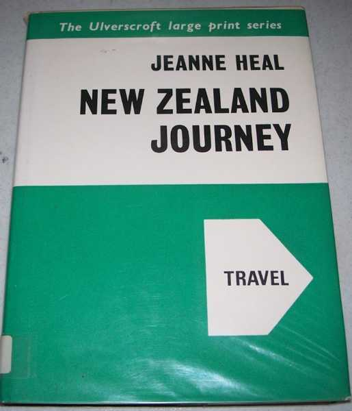 New Zealand Journey (Large Print Edition), Heal, Jeanne