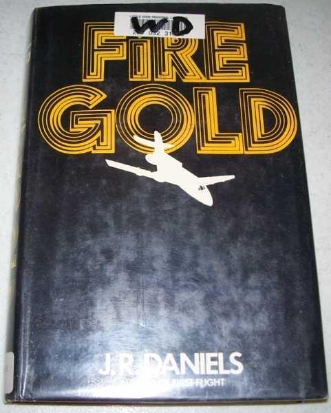 Firegold, Daniels, J.R.