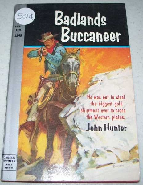 Badlands Buccaneer, Hunter, John