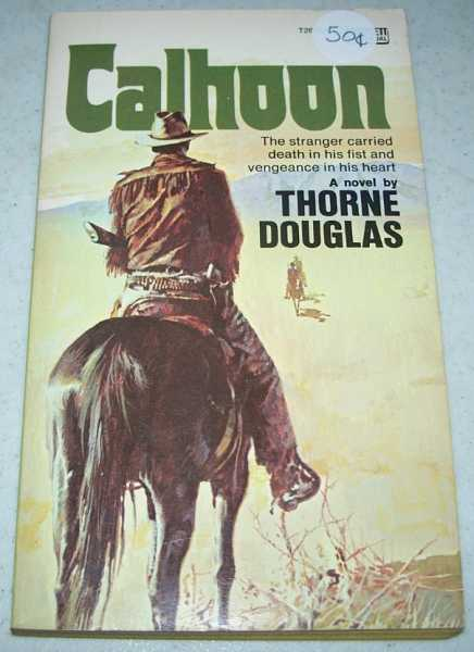 Calhoun: A Novel, Douglas, Thorne