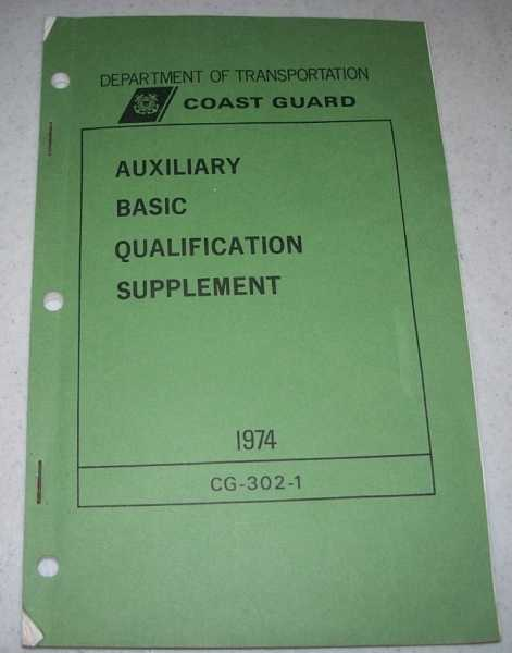 Auxiliary Basic Qualification Supplement (Department of Transportation, Coast Guard) CG-302-1, N/A