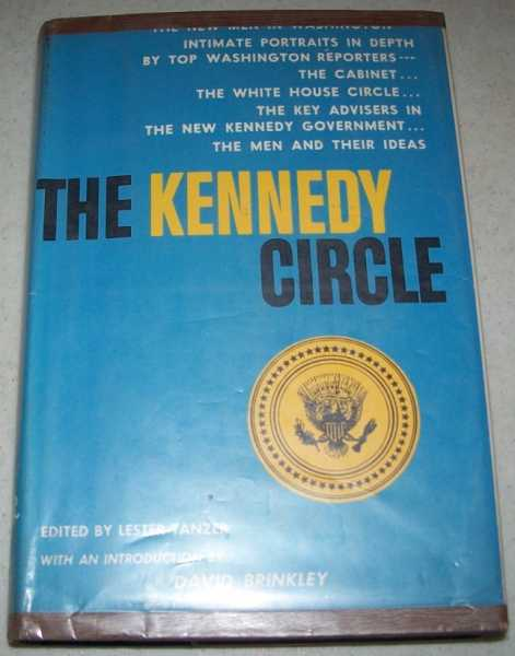 The Kennedy Circle, Tanzer, Lester (ed.)