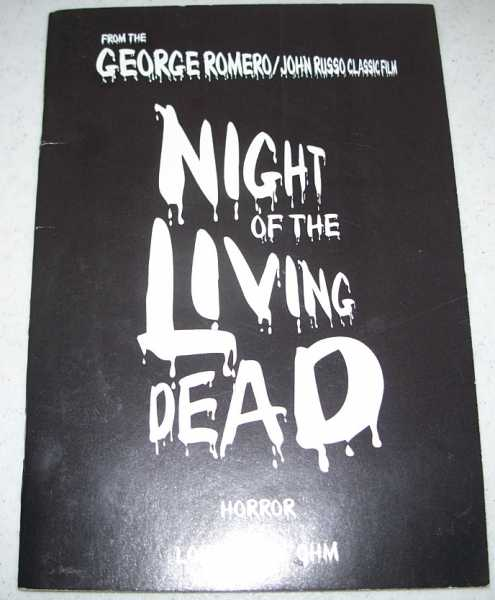Night of the Living Dead: Adapted for the Stage, Ohn, Lori Allen