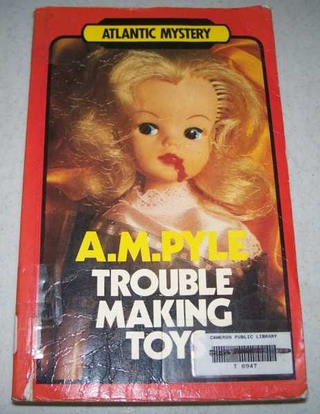 Trouble Making Toys (Atlantic Large Print), Pyle, A.M.