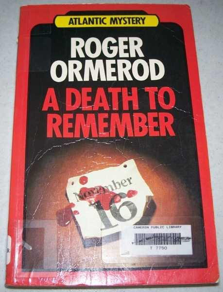 A Death to Remember: Atlantic Large Print, Ormerod, Roger