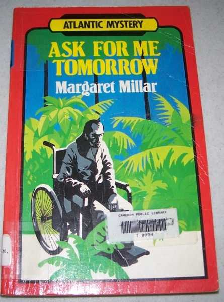Ask For Me Tomorrow: Atlantic Large Print, Millar, Margaret